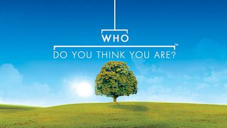 BBC One's Who Do You Think You Are